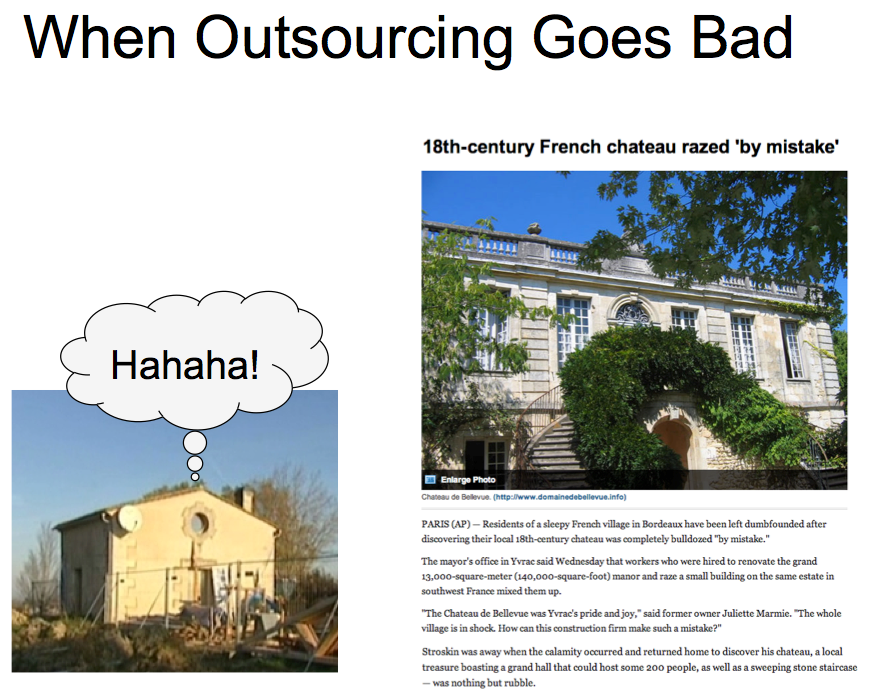 When Outsourcing Goes Bad